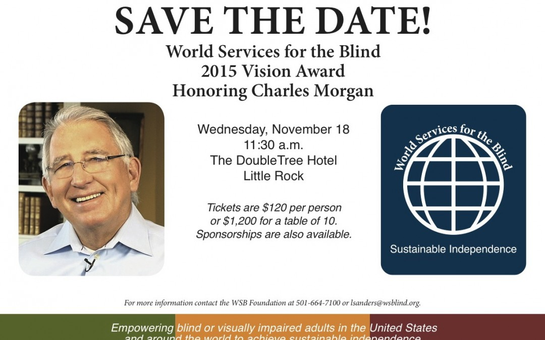 World Services for the Blind 2015 Vision Award Honoring Charles Morgan